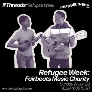 Refugee Week: Fairbeats Music Charity - 21-Jun-20