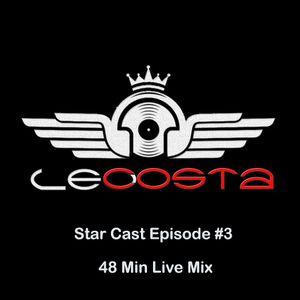 Star Cast [Episode #3] by Dj Leo Costa