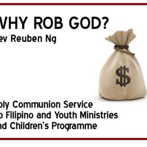 2016-07-03 Why Rob God?