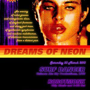 RobotMonk @ Dreams of Neon, 23/03/2013