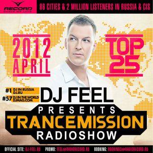 DJ Feel - TranceMission (Top 25 Of April 2012)