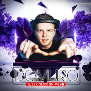 Domuro - Week Session #006