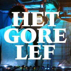 Het Gore Lef @ HOOP Den Haag