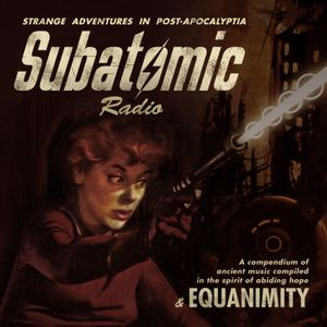 Subatomic Radio - Part 4