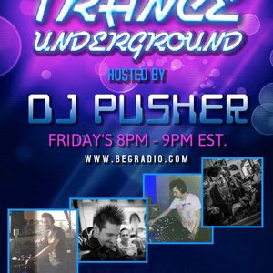 Pusher - Trance Underground 025 (Best Of Summer 2015)