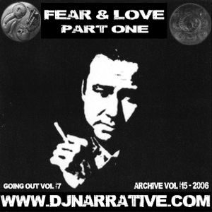 Going Out Vol #7 (Archive 15) - Fear & Love Part 1
