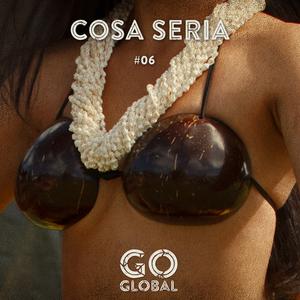 Go Global No. 06 - Cosa Seria.