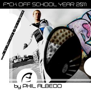 Phil Albedo - F*ck Off School Year 2011