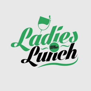 Ladies who Lunch - Friday 24th September 2021