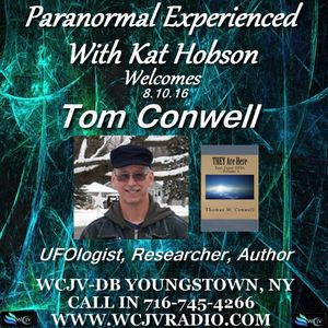 Paranormal Experienced with Host Kat Hobson 20160810_Tom Conwell
