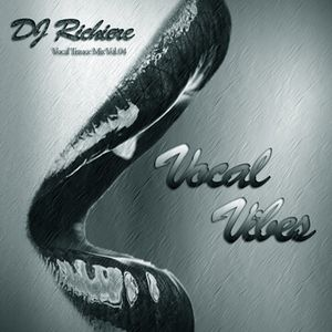 DJ Richiere - Vocal Vibes 04 (Vocal Trance Mix)