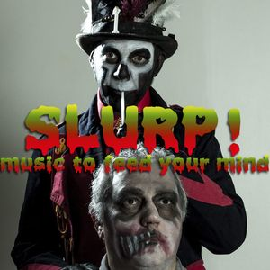 SLURP ! Music to feed your mind