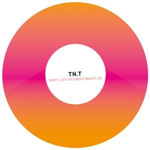 TN.T - Night Light Records Podcast 021