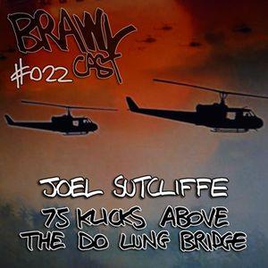 Joel Sutcliffe - 75 Klicks Above The Do Lung Bridge