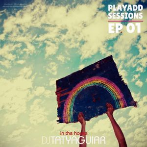 PlayAdd Sessions Ep.01 by Taty Aguiar