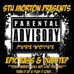 Stu Morton presents P*U*R*E*N*O*I*S*E