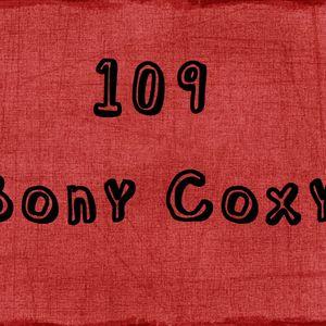 Clubbers Gone Wild @ Radio MOF (Ep. 109) with Bony Coxy