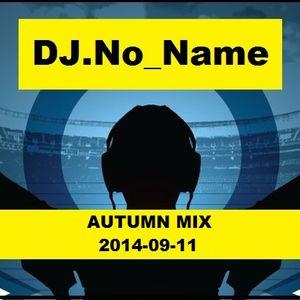 DJ.No_Name-Autumn Mix 2014-09-11