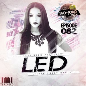 LED Podcast (Episode 082 Live From Sao-Joao Goa 2015)