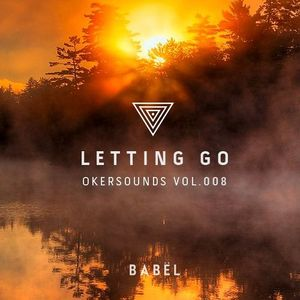 LETTING GO – Okersounds Vol. 008