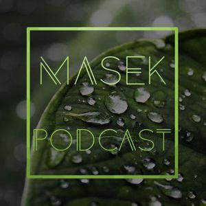 Masek Podcast #26