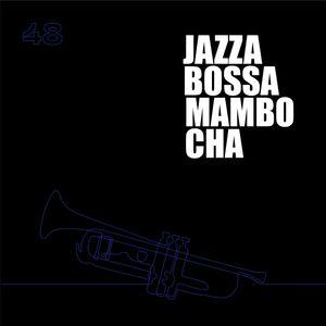Jazzabossamambocha! 48