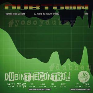 Dubtown Radio 029