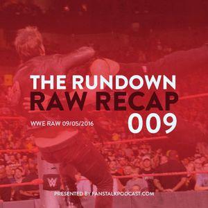 The Rundown - Raw Recap - 09/05/2016