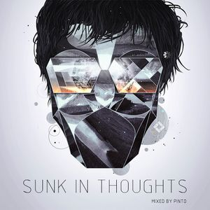 Pinto - Sunk In Thoughts
