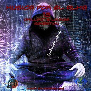Musica por el Alma 13 - Chillout & Lounge Sensation - DjSet by BarbaBlues