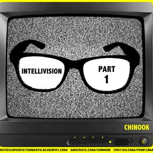 Intellivision : Part 1 - Mixed by Chinook