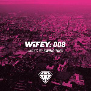 Wifey 008: Swing Ting