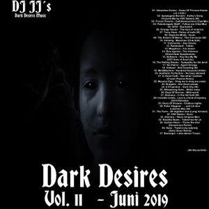 Dark Desires Vol. 11 - Juni 2019 mixed by DJ JJ