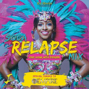 Soca Relapse Mix 2017 by @TheRealDJiGnite