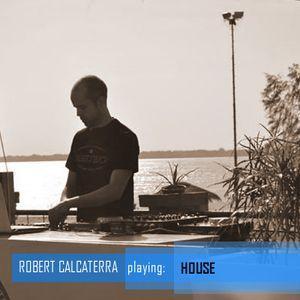 Robert Calcaterra - House & Tech I (#057)   JUN2015