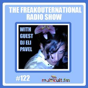 The FreakOuternational Radio Show #122 with Eli Pavel 28/09/2018