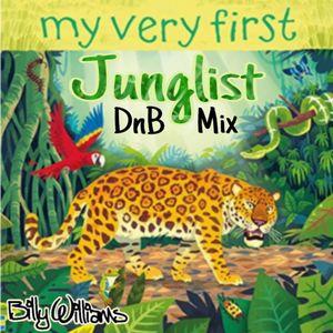 My Very First - Junglist DnB Mix - djbillywilliams