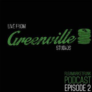 Flea Market Funk: Live From Greenville Studios Episode 2 11/03/14