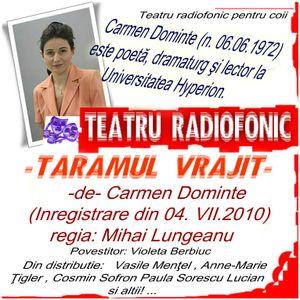 Teatru national radiofonic pentru copii prezinta - Taramul vrajit -de- Carmen Dominte
