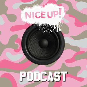 NICE UP! Podcast - May 2017
