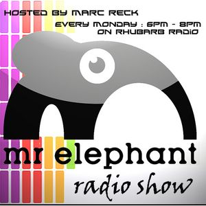 Mr Elephant Radio Show #36 - Hosted by Marc Reck - 6th December 2010