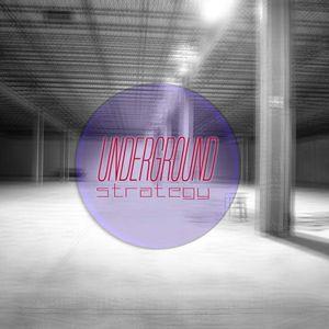 The Underground Strategy [006]