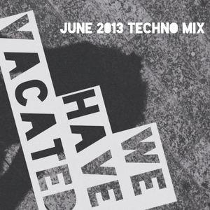 June 2013 Techno Mix