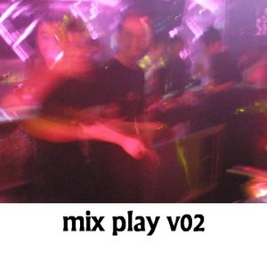 mix play v02 (mixed by dkool)