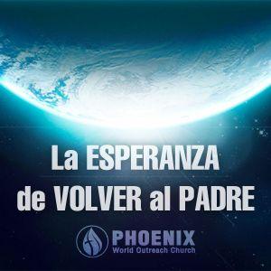 La Esperanza De Volver Al Padre | Juan Sanchez | PWO