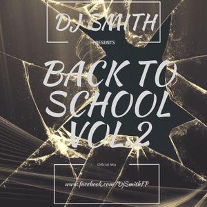 DJ SMITH PRES. BACK TO SCHOOL VOL.2