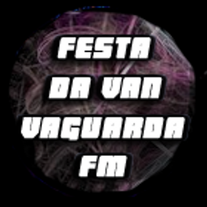 Festa da Van - Bloco 02 - Rádio Vanguarda FM - 10/08/2013