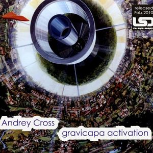 Andrey Cross  - gravicapa activation