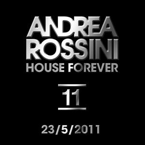 Andrea Rossini - HouseForever 23/5/2011