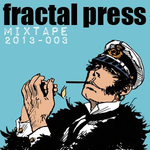 Fractal press 2013 -003 (compiled & mixed by Panagiotis Barlas, Athens, GR, January 2013)